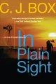 Go to record In plain sight : [a Joe Pickett novel]