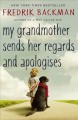 Go to record My grandmother sends her regards and apologises