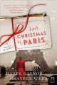 Go to record Last Christmas in Paris : a novel of World War I