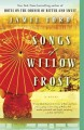 Go to record Songs of Willow Frost : a novel