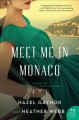 Go to record Meet me in Monaco : a novel of Grace Kelly's royal wedding